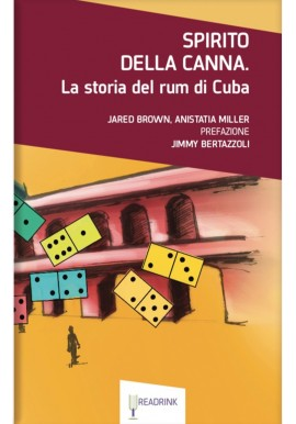 Spirit of the cane - The history of Cuba's rum